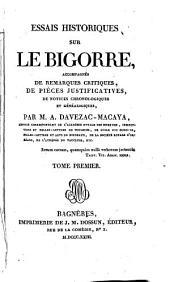 Essais historiques sur le Bigorre: accompagnés de remarques critiques, de pièces justificatives, de notices chronologiques et généalogiques