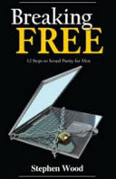 Breaking Free  12 Steps to Freedom from Pornography PDF