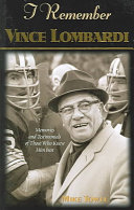 I Remember Vince Lombardi