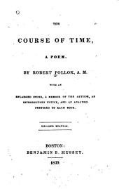 The Course of Time: A Poem. With an Enlarged Index, a Memoir of the Author, [pp. Vii-xiv], Etc
