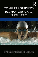 Complete Guide to Respiratory Care in Athletes