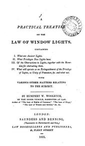 A Practical Treatise on the Law of Window Lights