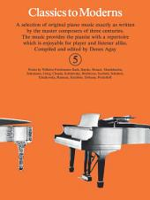 Classics To Moderns: Book 5
