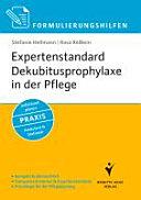Formulierungshilfen Expertenstandard Dekubitusprophylaxe in der Pflege PDF