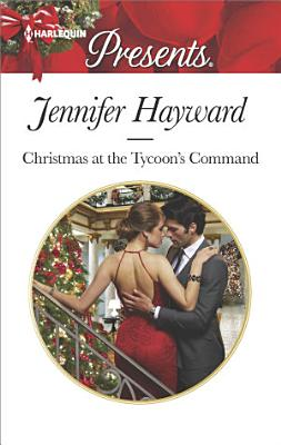 Christmas at the Tycoon s Command