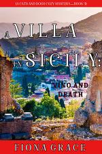 A Villa in Sicily: Vino and Death (A Cats and Dogs Cozy Mystery—Book 3)