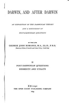 Post Darwinian questions  Heredity and utility PDF