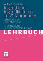 Jugend und Jugendkulturen im 21  Jahrhundert PDF