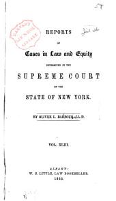 Reports of Cases in Law and Equity in the Supreme Court of the State of New York: Volume 43