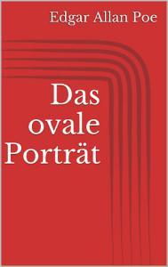 Das ovale Portr  t PDF