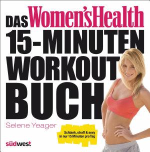 Das Women s Health 15 Minuten Workout Buch PDF