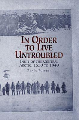 In Order to Live Untroubled PDF