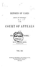 Reports of Cases Argued and Determined in the Court of Appeals of the State of New York: Volume 17
