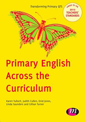 Primary English Across the Curriculum PDF