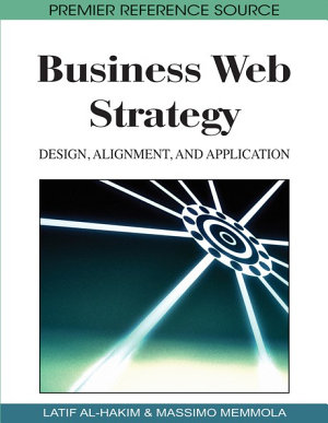 Business Web Strategy  Design  Alignment  and Application PDF