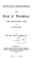 The book of Nehemiah  with notes and appendices by H  Linton PDF