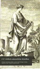 C.F. Gellerts sämmtliche Schriften: Bände 1-2