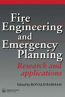 Fire Engineering and Emergency Planning Book