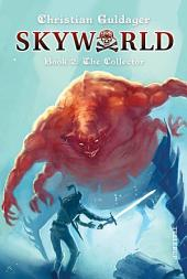 SkyWorld #2: The Collector