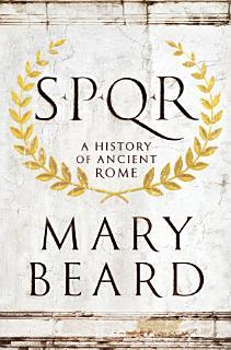 SPQR  A History of Ancient Rome Book