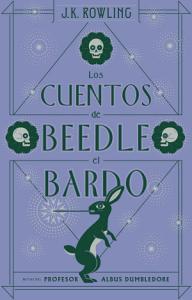 Los Cuentos de Beedle el Bardo   the Tales of Beedle the Bard PDF