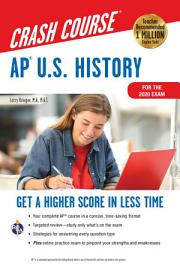AP   U S  History Crash Course  For The 2020 Exam  Book   Online
