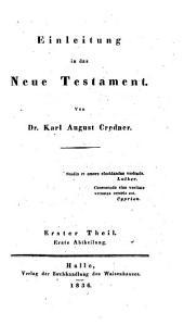Einleitung in das Neue Testament: Teil 1