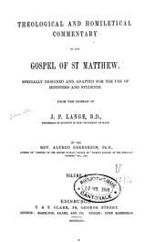 Theological and Homiletical Commentary on the Gospel of St-Matthew and St-Mark: Volume 1