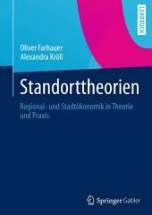Standorttheorien: Regional- und Stadtökonomik in Theorie und Praxis