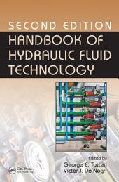 Handbook of Hydraulic Fluid Technology: Edition 2