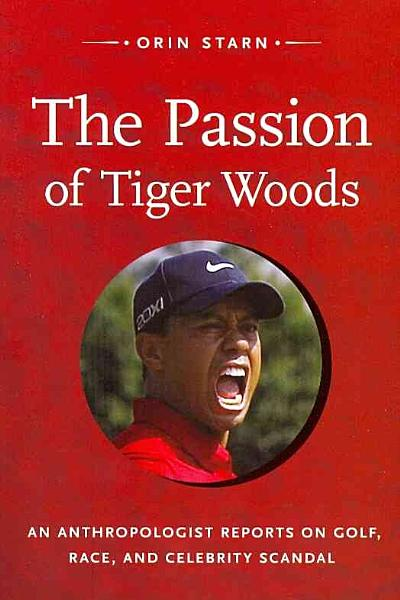 Download The Passion of Tiger Woods Book