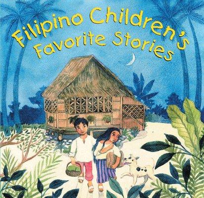 Filipino Children S Favorite Stories