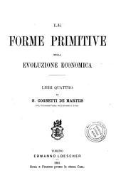 Le forme primitive nella evoluzione economica: libri quattro