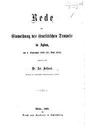 Rede zur Einweihung ds israelitischen Tempels in Iglau, am 9 September 1863, etc
