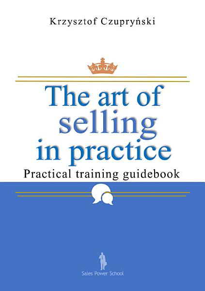 Download The art of selling in practice Book