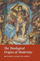 The Theological Origins of Modernity PDF