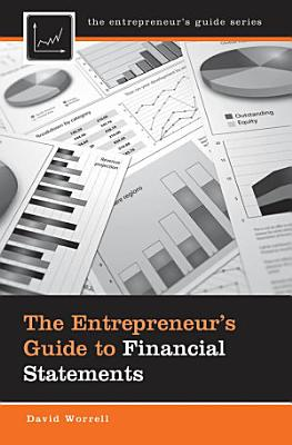 The Entrepreneur s Guide to Financial Statements