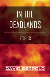 In the Deadlands: Stories
