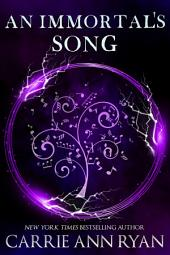 An Immortal's Song: (A Paranormal Fantasy Shifter Dante's Circle Romance)