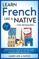 Learn French Like a Native for Beginners - Level 2