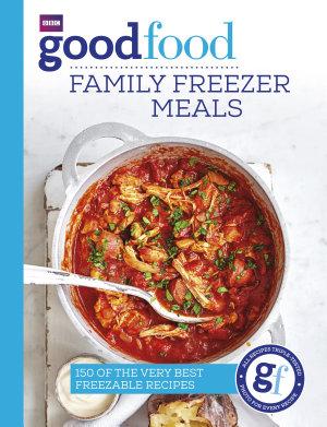 Good Food  Family Freezer Meals