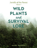 The Magic and Mystery of Plants and the Lore of Survival PDF