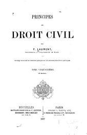 Principes de droit civil français: Volume26