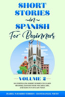 Short Stories in Spanish for Beginners Volume 2