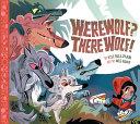 Werewolf? There Wolf!