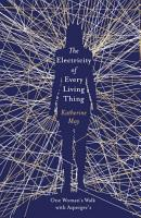 The Electricity of Every Living Thing PDF