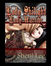 Lady Shilight - Lady Warrior
