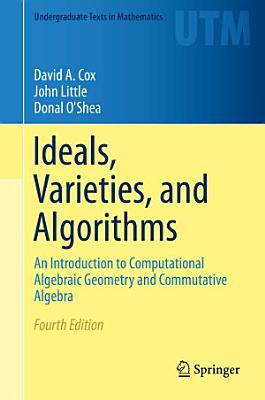 Ideals  Varieties  and Algorithms PDF