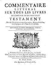 Commentaire littéral sur tous les livres de l'ancien et du nouveau testament: Les deux livres d'Esdras, Tobie, Judith, et Ester (1722)
