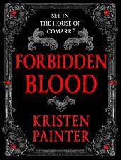Forbidden Blood: A House of Comarre Novella